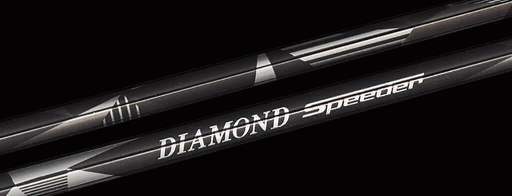 Speeder Diamond, Diamond Speeder, Fujikura Diamond