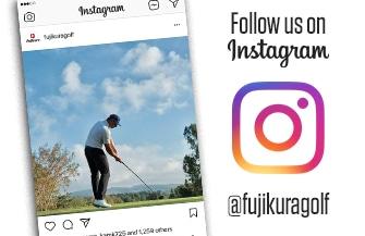 Follow Us On Instagram @fujikuragolf