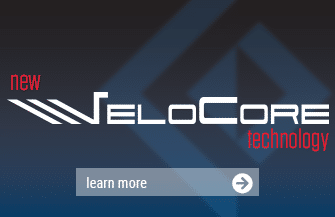 Learn more about our new VeloCore technology